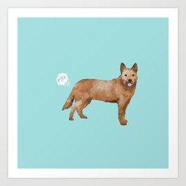 Australian Cattle Dog red heeler funny fart dog breed gifts Art Print