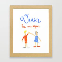 Viva la micizia (cheers the friendship) Framed Art Print