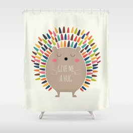 Give Me A Hug Shower Curtain