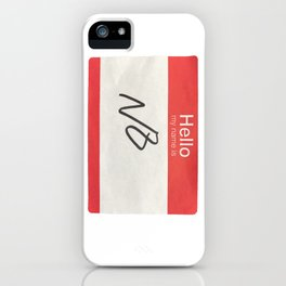 My Name Is No iPhone Case