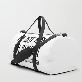 I'm Just Here For Baseball Duffle Bag
