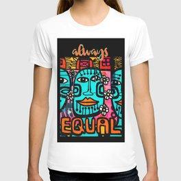 Always Equal T-shirt