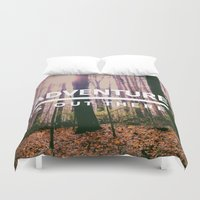 adventure is out there Duvet Covers featuring Adventure Is Out There by Olivia Joy StClaire