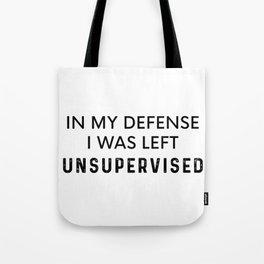 Left Unsupervised Tote Bag