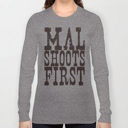 Mal Shoots First Long Sleeve T-shirt