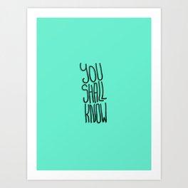 You Shall Art Print