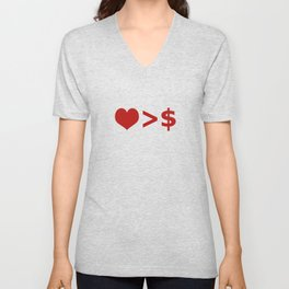 Love is more important  than Money Concept Illustration Unisex V-Neck