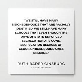 39      191115   Ruth Bader Ginsburg Quotes Metal Print