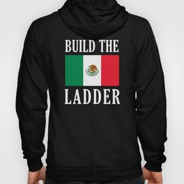 Build The Ladder Hoody