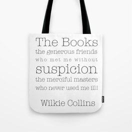 The Books! My generous friends! Tote Bag