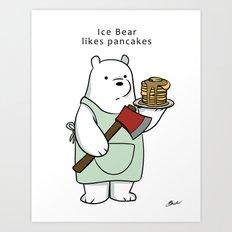 Ice Bear likes pancakes Art Print