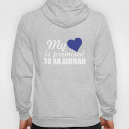 My Heart is Promised to a Airman Graphic Military Hoody