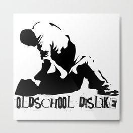 Oldschool Dislike Metal Print
