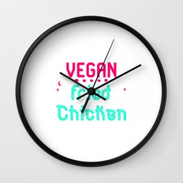 Vegan Fried Chicken Funny Wing Quote Wall Clock