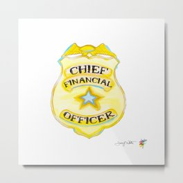 Chief Financial Officer Badge Metal Print