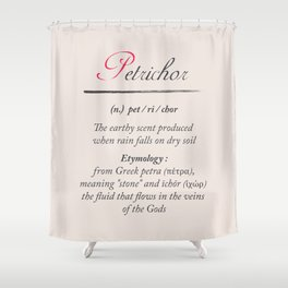 Petrichor, dictionary definition, word meaning illustration, etymology Shower Curtain