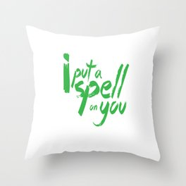 Spooky Witch Craft Gift I Put A Spell On You Witch Halloween Throw Pillow