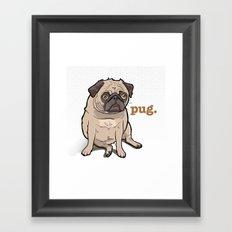 Fat Pug Framed Art Print