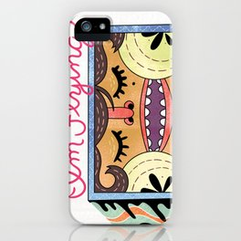 I'm Flying! iPhone Case