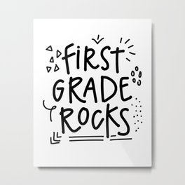 First Grade Rocks Metal Print