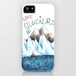 I Love Glaciers iPhone Case