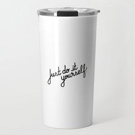 Just do it yourself   [black] Travel Mug