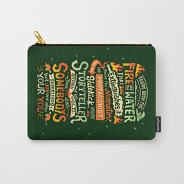 You are your you Carry-All Pouch