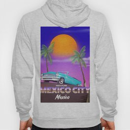 """Mexico City - """"Mexican nights"""" version Hoody"""