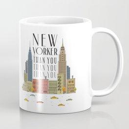 New Yorker Than You Coffee Mug