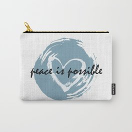 Peace is Possible  Carry-All Pouch