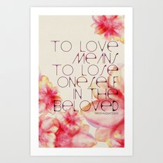 To Love Means Art Print