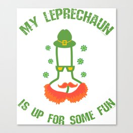 Your Leprechaun wants some fun Canvas Print
