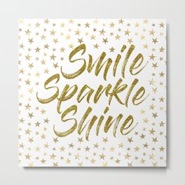 Smile Sparkle Shine Metal Print