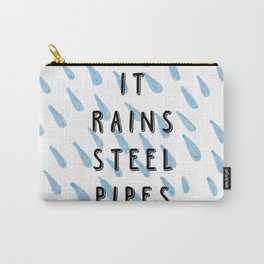 It rains steel pipes - weird stuff the Dutch say Carry-All Pouch