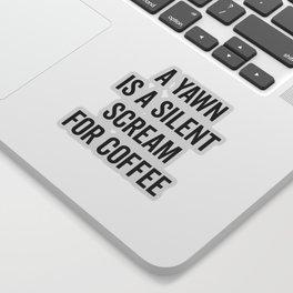 Scream For Coffee Funny Quote Sticker