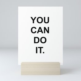 You can do it Mini Art Print