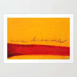 mere dreams Art Print