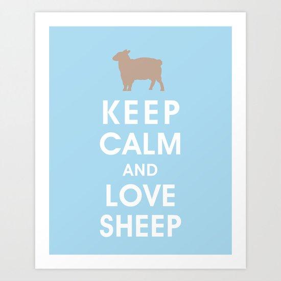 Keep Calm and Love Sheep Art Print