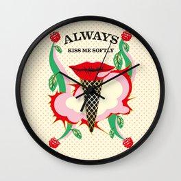 Always Kiss Me Wall Clock
