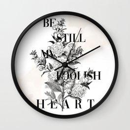 Foolish Heart Wall Clock