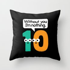 I Owe You, One Throw Pillow