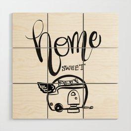HOME SWEET HOME RV CAMPER Wood Wall Art