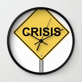 Crisis Warning Sign Wall Clock