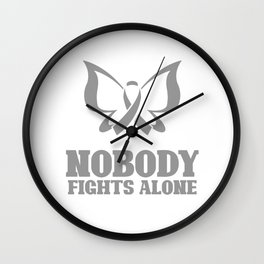 Brain cancer - Nobody fights alone Wall Clock
