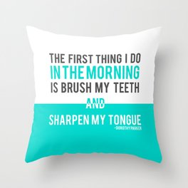 Sharpen My Tongue Throw Pillow