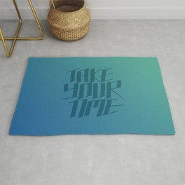 Take Your Time (Magic River) Rug