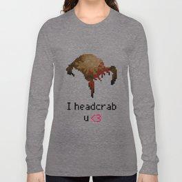 I headcrab u  Long Sleeve T-shirt