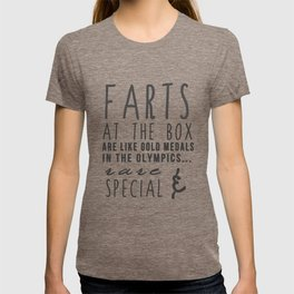 """""""Farts at the box are like gold medals in the olympics...rare and special"""" Crossfit T-shirt T-shirt"""