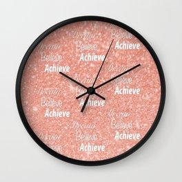 Dream Believe Achieve Rose Gold Wall Clock
