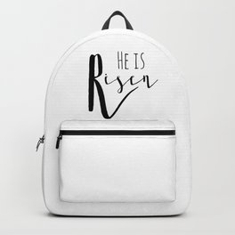 He is risen Mathew 28:6 Easter bible verse Backpack